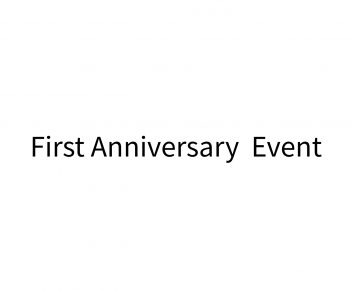 First Anniversary  Event
